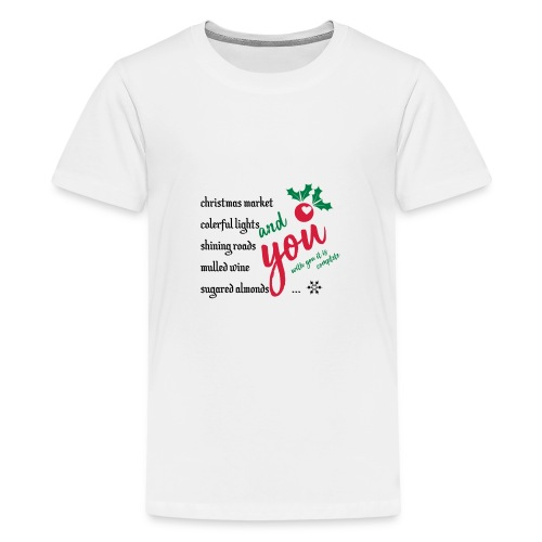 with you it is complete - Teenager Premium T-Shirt