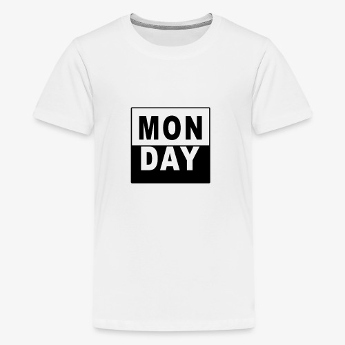 MONDAY - Teenager Premium T-Shirt