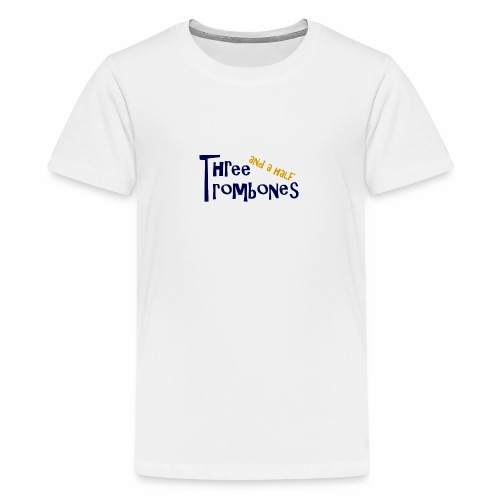 Three and a half Trombones Logo - Teenager Premium T-Shirt