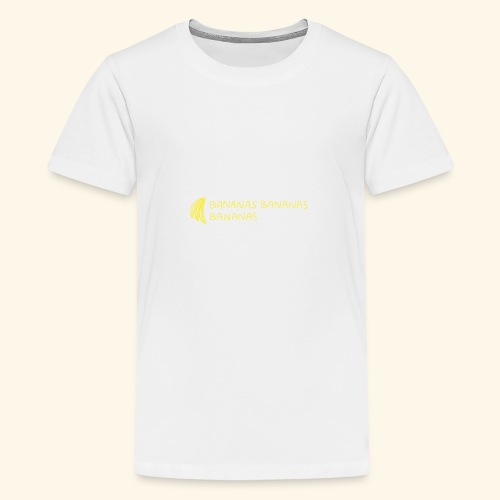 Bananas Bananas Bananas Official - Teenager Premium T-Shirt