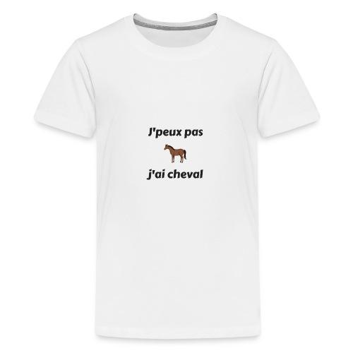 j'peux pas j'ai cheval - T-shirt Premium Ado