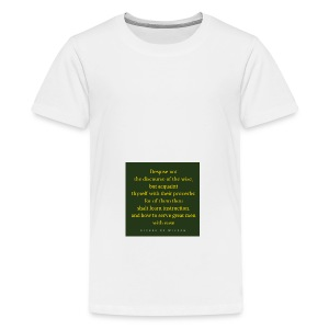 Despise not the discourse of the wise but acquain - Teenage Premium T-Shirt