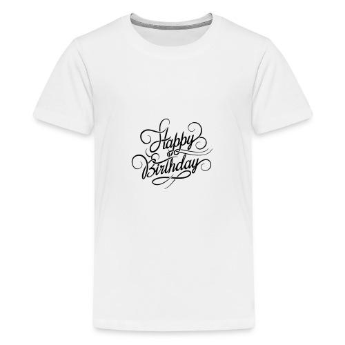 happy birghday - Koszulka młodzieżowa Premium