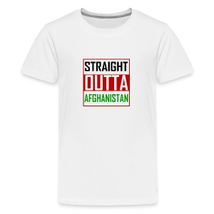 STRAIGHT OUTTA AFGHANISTAN - Teenage Premium T-Shirt
