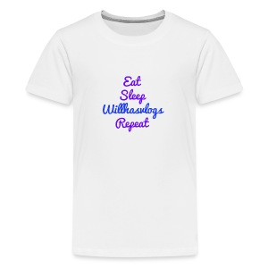 Eat Sleep Willhasvlogs Repeat - Teenage Premium T-Shirt
