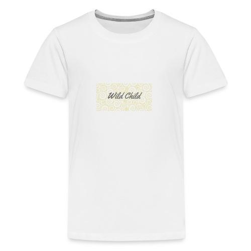 Wild Child 1 - Teenage Premium T-Shirt
