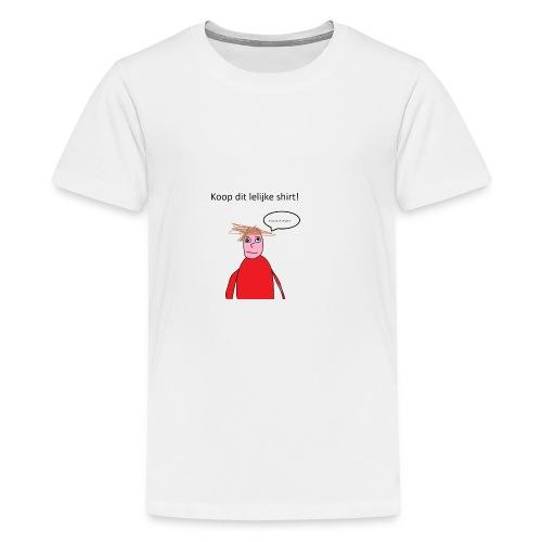 Koop dit. - Teenager Premium T-shirt
