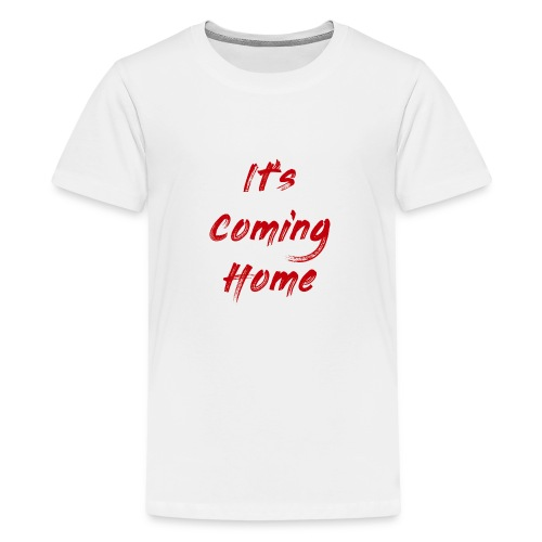 England It's Cominng Home Merch V1.0 - Teenage Premium T-Shirt