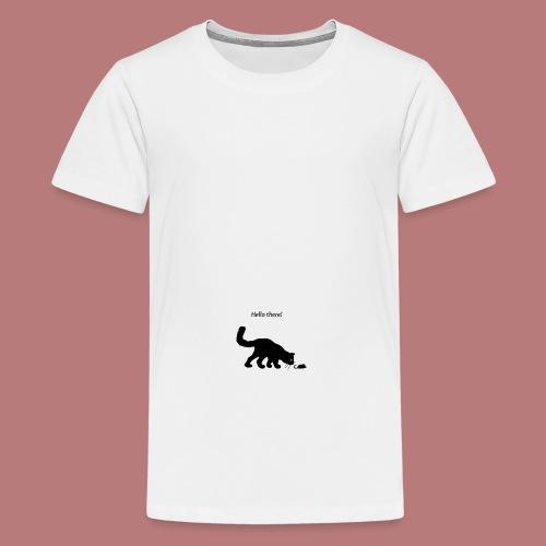 Hello there - Teenager Premium T-Shirt