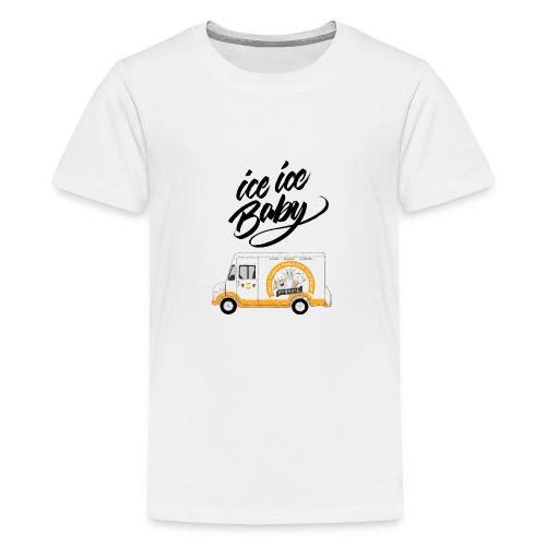 Ice Truck – Ice Ice Baby - Teenager Premium T-Shirt