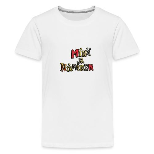 minäjanieminenlogo - Teinien premium t-paita