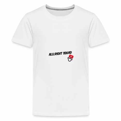 Alllright Squad Apparel - Teenage Premium T-Shirt