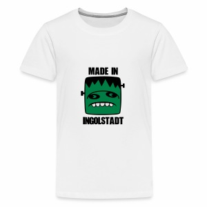 Fonster made in Ingolstadt - Teenager Premium T-Shirt