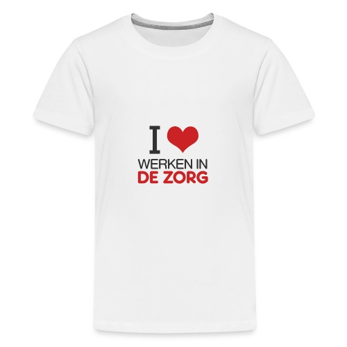 I LOVE Werken in de zorg - Teenager Premium T-shirt