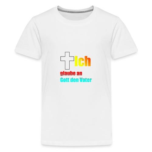 Das glaube Ich Design - Teenager Premium T-Shirt