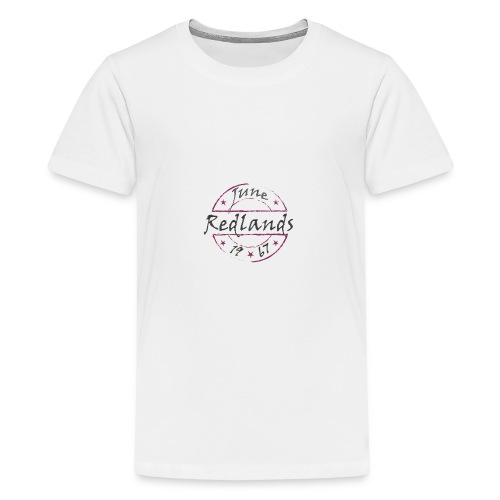 1967 Redlands - Teenager Premium T-Shirt