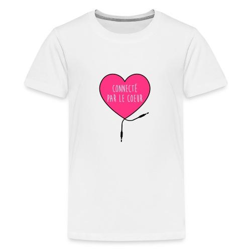 connecté par le coeur - T-shirt Premium Ado
