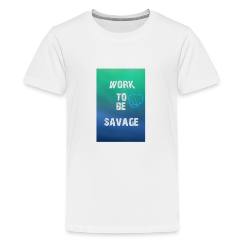 Work To Be Savage - Premium-T-shirt tonåring