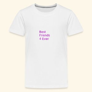 best friends for ever - Teenager Premium T-Shirt