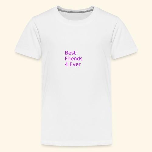 best friends for ever - Teenager Premium T-Shirt
