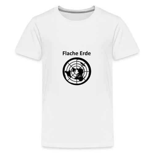 Flache Erde mit Schriftzug - Teenager Premium T-Shirt