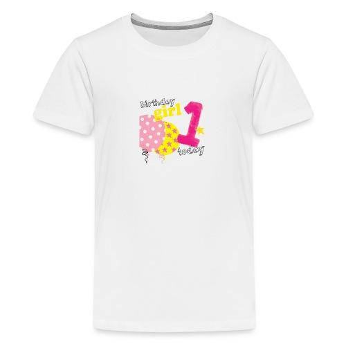 1 today birthday girl - Teenage Premium T-Shirt