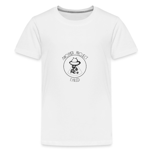 Another project failed - Teenage Premium T-Shirt