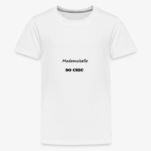 T-shirt Mademoiselle SO CHIC - T-shirt Premium Ado