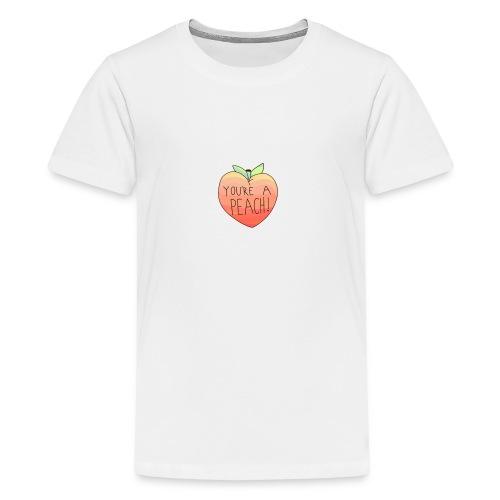 YOURE A PEACH ! - Teenage Premium T-Shirt