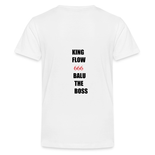 BALUTHEBOSS UND KINGFLOW 666-SHIRT - Teenager Premium T-Shirt