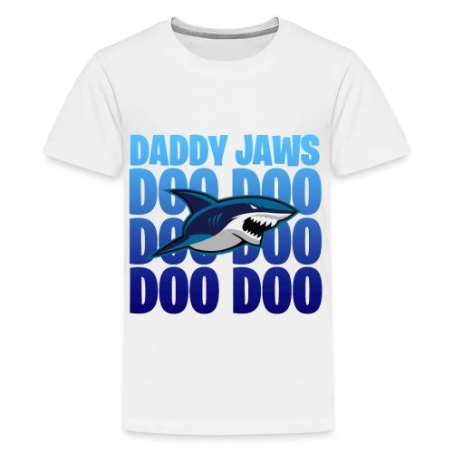 Daddy JAWS - Premium-T-shirt tonåring