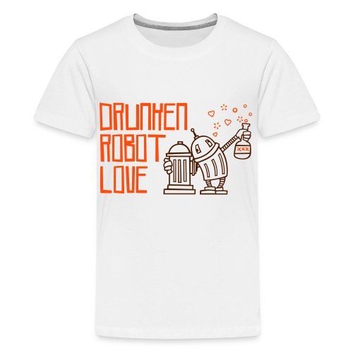 DRUNKEN ROBOT LOVE - Teenager Premium T-Shirt