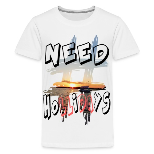 H-Tag Need Hollidays - T-shirt Premium Ado