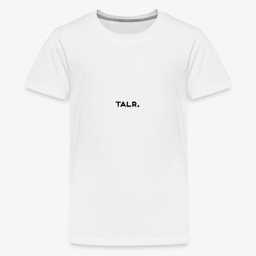 TALR™ - Teenager Premium T-shirt