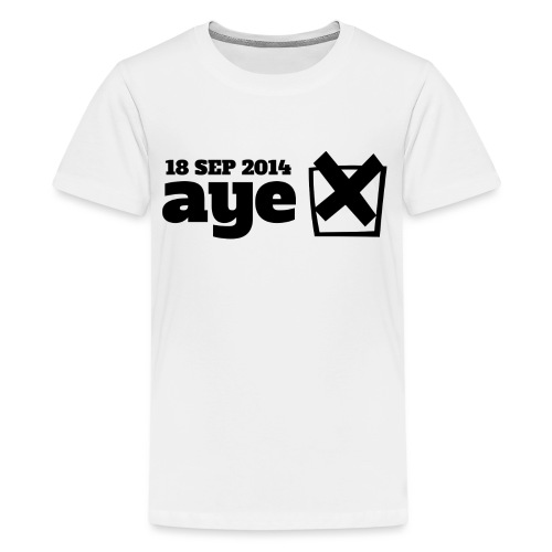 Vote Aye - Teenage Premium T-Shirt