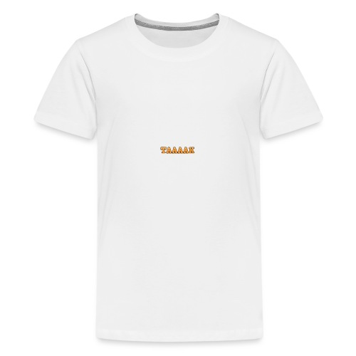 Only2feet's Taaaak - Teenage Premium T-Shirt