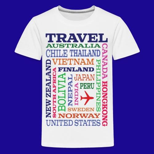 Travel Places design - Teinien premium t-paita
