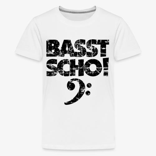 BASST SCHO! Bass Bassschlüssel Bassisten - Teenager Premium T-Shirt