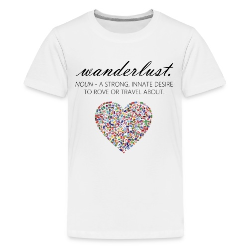 Wanderlust - I love to travel / I love travelling - Premium T-skjorte for tenåringer