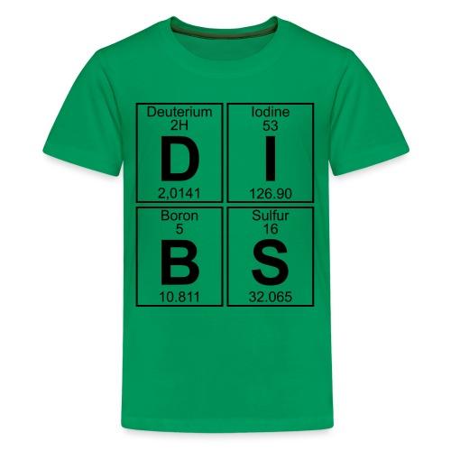 D-I-B-S (dibs) - Teenage Premium T-Shirt