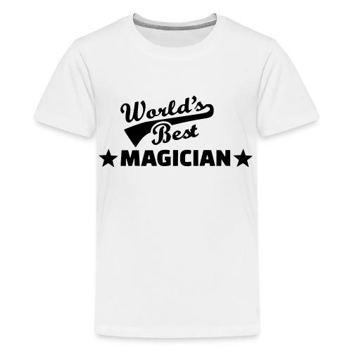 Worlds Best Magician - Teenage Premium T-Shirt