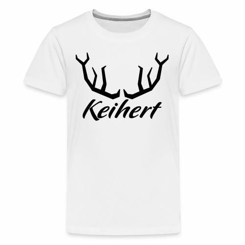 Keihert gaan - Teenager Premium T-shirt