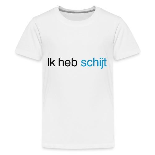 Ik heb schijt - Teenager Premium T-shirt