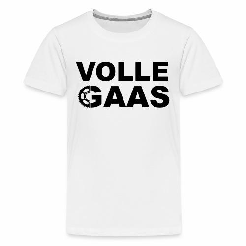 Volle Gaas - Teenager Premium T-shirt