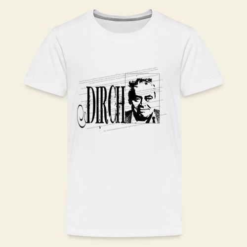 dirch - Teenager premium T-shirt