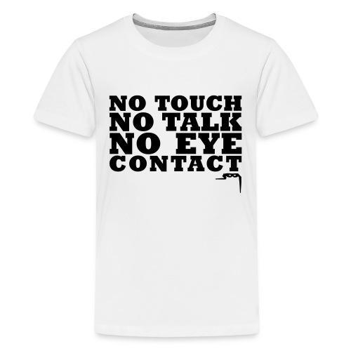 notouchtshirtkleincs2 - Teenager Premium T-shirt