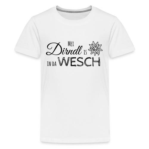 Mei Dirndl is in da Wesch - Teenager Premium T-Shirt