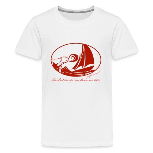 fortgeblasen - Aus Lust zur See - Teenager Premium T-Shirt