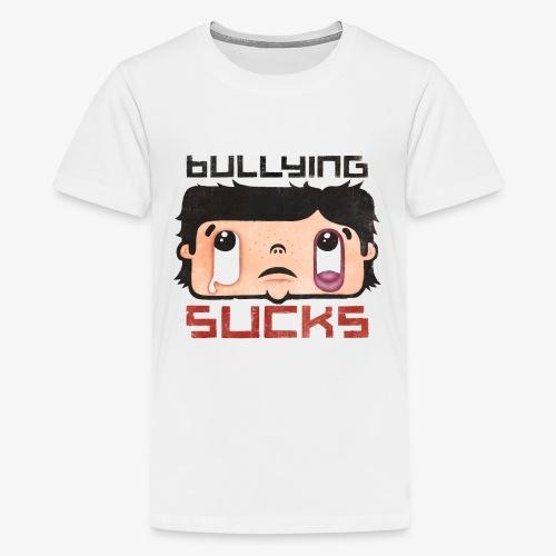Bullying sucks - Teinien premium t-paita