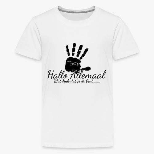 Hallo Allemaal - Teenager Premium T-shirt